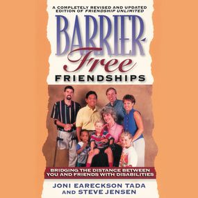 Barrier-Free Friendships by Joni Eareckson Tada, Connie Wetzell...