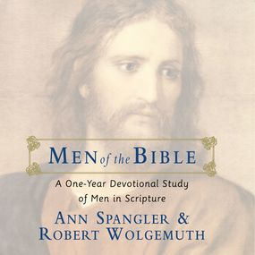Men of the Bible by Ann Spangler, Robert Wolgemuth and ...