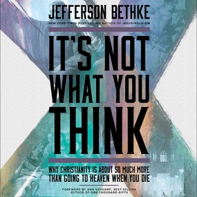 It's Not What You Think by Jefferson Bethke and Ann Voskamp...