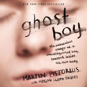 Ghost Boy by Martin Pistorius and Simon Bubb...