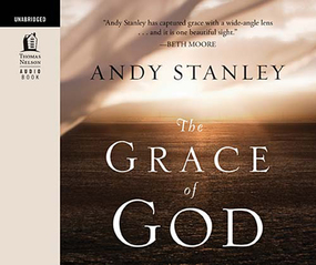 Grace of God by Andy Stanley and Matt Baugher...