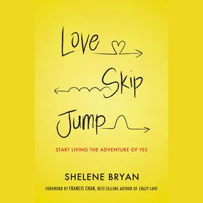 Love, Skip, Jump by Francis Chan and Shelene Bryan...
