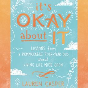 It's Okay About It by Lauren Casper and Hayley Cresswell...