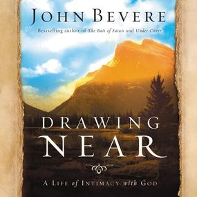 Drawing Near by John Bevere and Skip Heitzig...