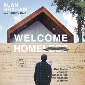 Welcome Homeless by Alan Graham, Lauren Hall and Mauric...
