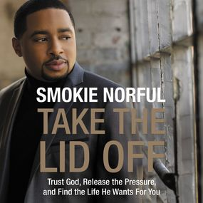 Take the Lid Off by Samuel R Chand, Smokie Norful and B...