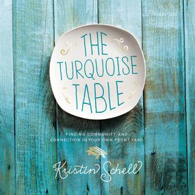 Turquoise Table by Kristin Schell and Ginny Welsh...