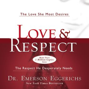 Love and   Respect Experience by Dr. Emerson Eggerichs and Jonathan ...