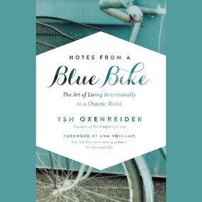 Notes from a Blue Bike by Tsh Oxenreider...