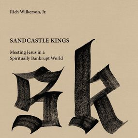 Sandcastle Kings by Rich WilkersonJr. and Rich Wilkerso...