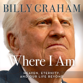 Where I Am by Billy Graham and Tommy Cresswell...