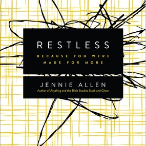 Restless by Jennie Allen...