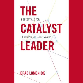 Catalyst Leader by Brad Lomenick and Heath McClure...