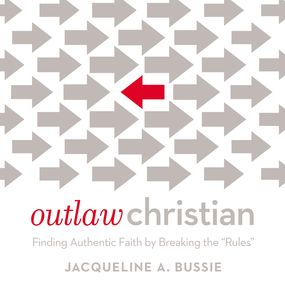 Outlaw Christian by Jacqueline A. Bussie and Jaimee Pau...