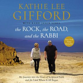 Rock, the Road, and the Rabbi by Kathie Lee Gifford, Rabbi Jason Sob...