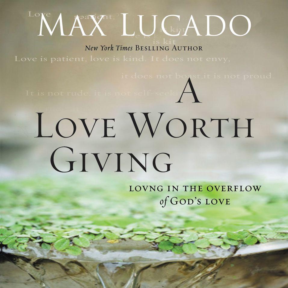 Love Worth Giving