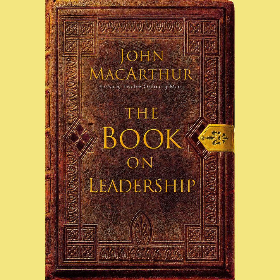 Book on Leadership by John MacArthur and John F. MacArthu...