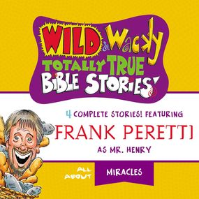 Wild and   Wacky Totally True Bible Stories - All About Miracles by Thomas Nelson...