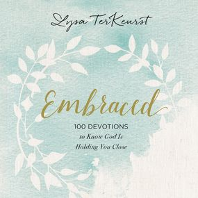 Embraced by Lysa TerKeurst and Ginny Welsh...