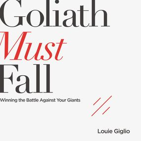 Goliath Must Fall by Louie Giglio and Jason Dyba...