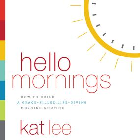 Hello Mornings by Kat Lee    for the Olive Tree Bible App on