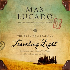 Traveling Light by Max Lucado...