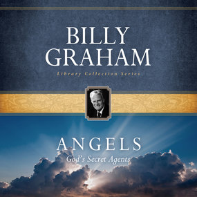Angels by Billy Graham and Tommy Cresswell...