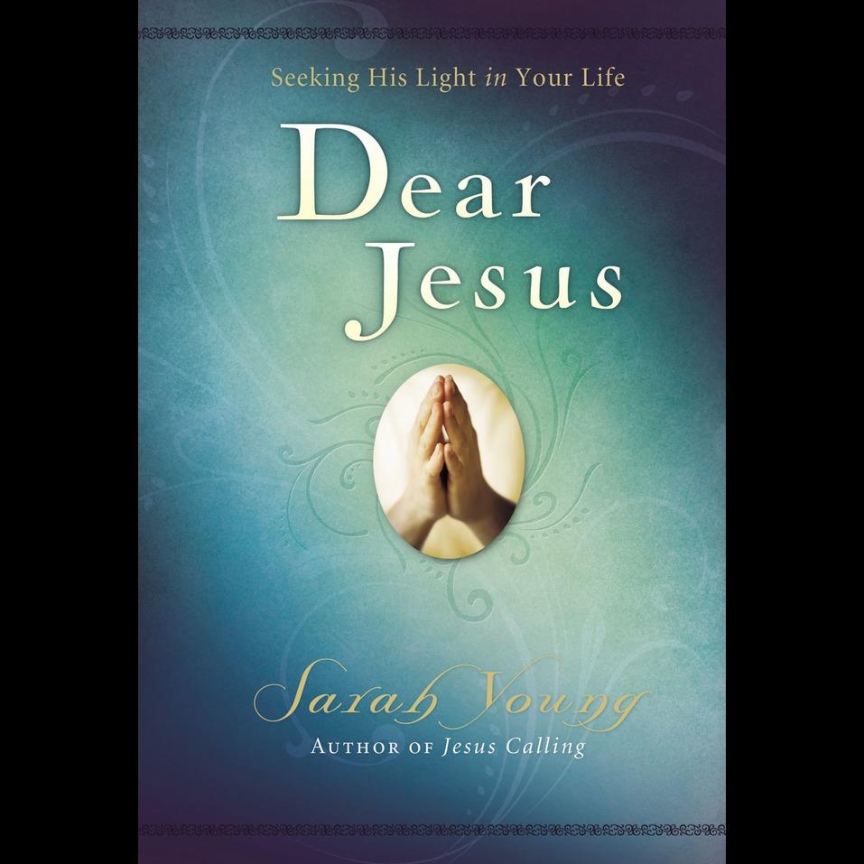 Dear Jesus