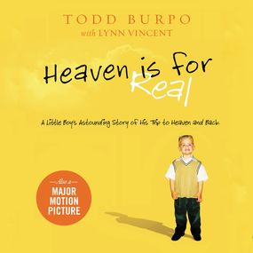 Heaven is for Real by Todd Burpo, Lynn Vincent and Stu Gr...