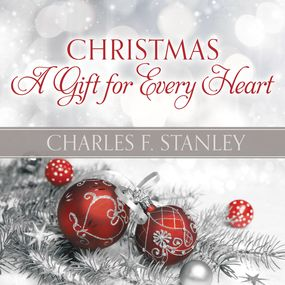 Christmas: A Gift for Every Heart by Charles Stanley, Barry Scott and Ch...