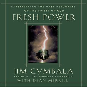 Fresh Power by Jim Cymbala, Dean Merrill and Dick ...