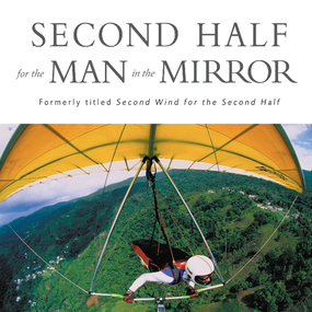 Second Half for the Man in the Mirror by Patrick Morley and Tom Parks...