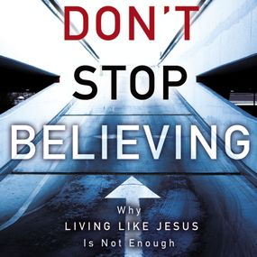 Don't Stop Believing by Michael E. Wittmer and Adam Verner...