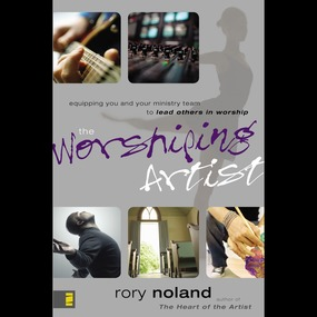 Worshiping Artist by Rory Noland, Chuck From and Maurice...