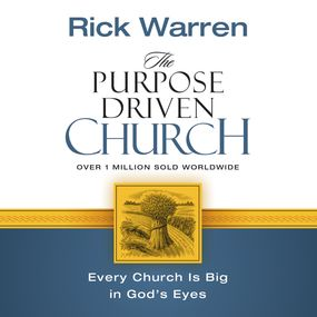 Purpose Driven Church by Rick Warren and Jay Charles...