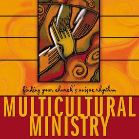 Multicultural Ministry by Bill Hybels, David A. Anderson and ...