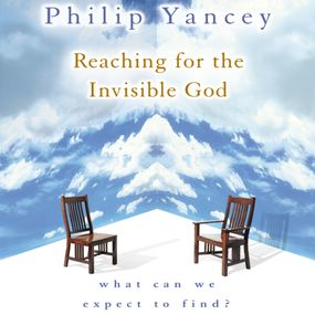 Reaching for the Invisible God by Philip Yancey and Jay Charles...