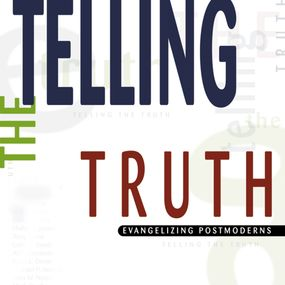 Telling the Truth by D. A. Carson and John Pruden...