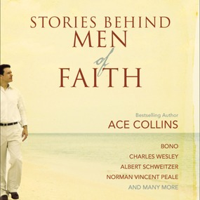 Stories Behind Men of Faith by Ace Collins and Adam Black...