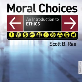 Moral Choices by Scott Rae and Maurice England...