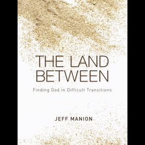 Land Between by Jeff Manion...