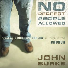 No Perfect People Allowed by John Burke and Tom Casaletto...