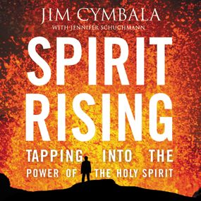Spirit Rising by Jennifer Schuchmann and Jim Cymbala...