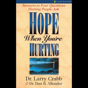 Hope When You're Hurting by Larry Crabb, Dan Allender, Allender...