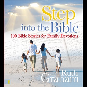 Step into the Bible by Connie Wetzell, Ruth Graham and Dev...