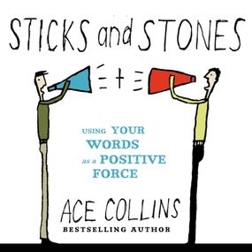 Sticks and Stones by Ace Collins and Max Bloomquist...