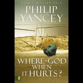 Where Is God When It Hurts? by Philip Yancey and Maurice England...