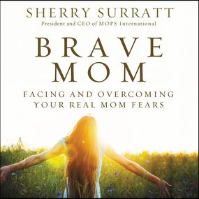 Brave Mom by Sherry Surratt and Michelle Lasley...