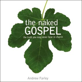 Naked Gospel by Andrew Farley and Don Reed...