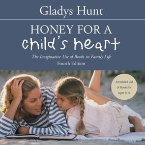 Honey for a Child's Heart by Gladys Hunt and Anne Flosnik...